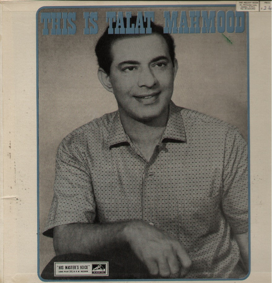 Talat Mahmood - This is Talat Mahmood - Indian Vinyl LP