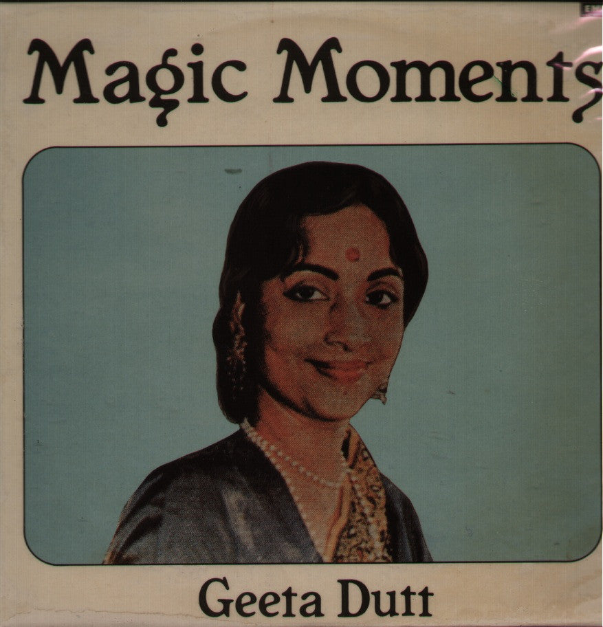 Geeta Dutt - Magic Moments Indian Vinyl LP