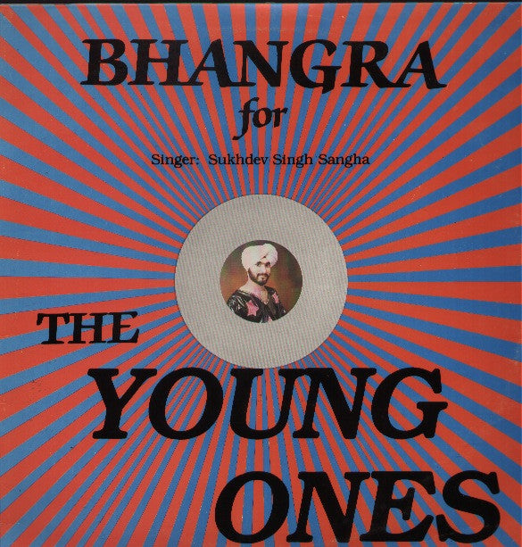 Suchdev Singh Sangha - Bhangra for The Young Ones Bollywood Vinyl LP