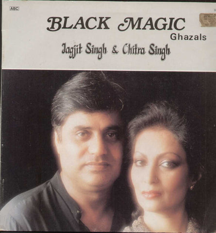 Black Magic Ghazals Jagjit Singh And Chitra Singh Hindi LP