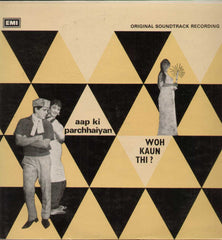 Aap Ki Parchhaiyan and Woh Kaun Thi 1960 Hindi Indian Vinyl LP