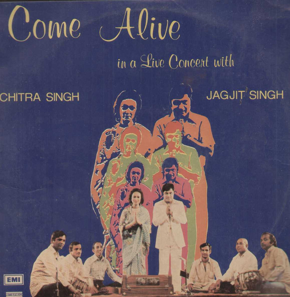Come Alive Chitr Singh And Jagjit Singh Bollywood Vinyl LP- Two LPs