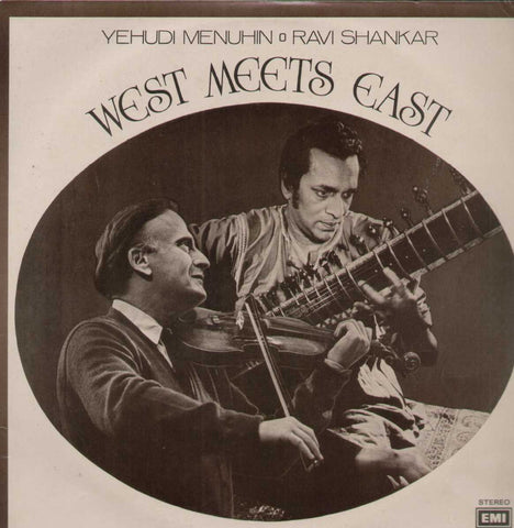 Yehudi Menuhin Ravi Shankar West Meets East Bollywood Vinyl LP