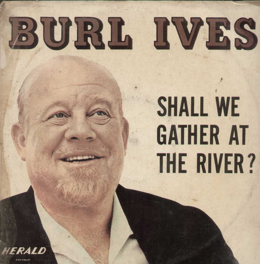Burlives Shall We Gather At The River? English Vinyl LP