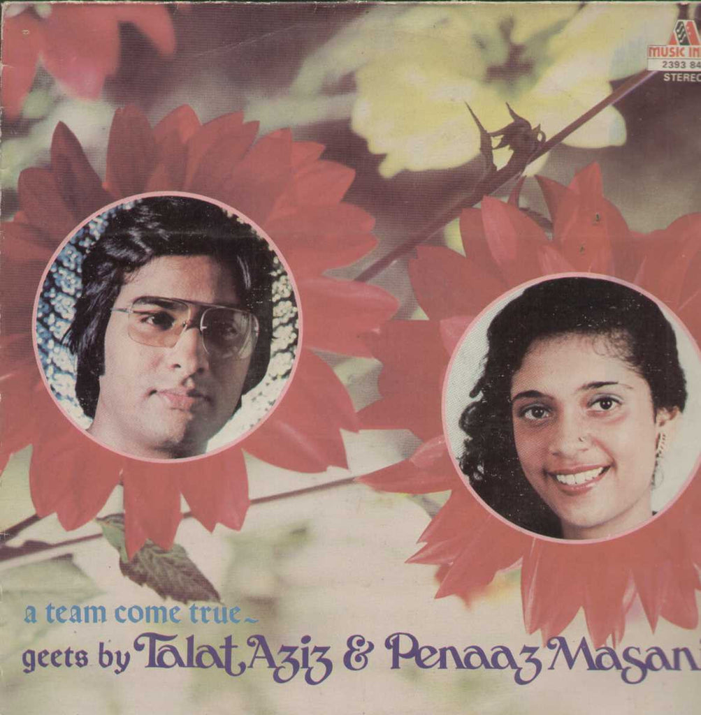 A Team Come True Geets By talat Aziz And Penaaz Masani Bollywood Vinyl LP