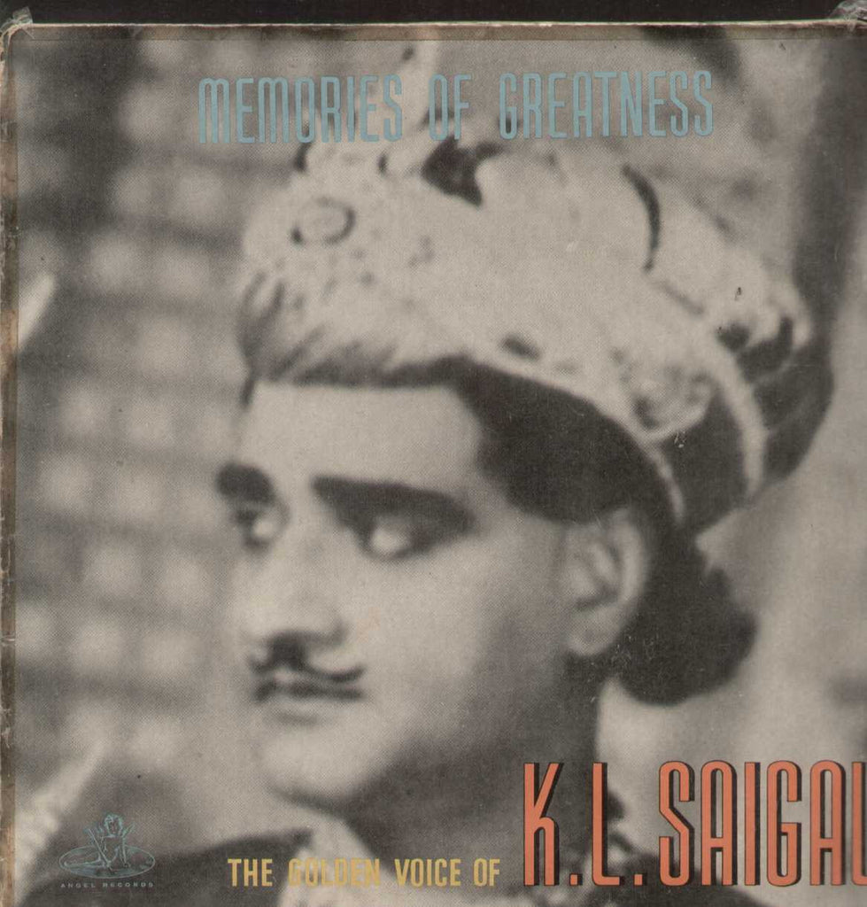 Memories Of Greatness The Golden Voice Of K.L. Saigal Bollywood Vinyl LP