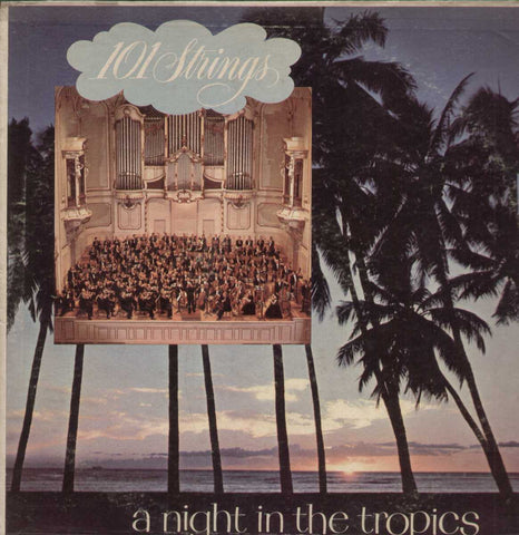 101 Strings A Night In The Tropics English Vinyl LP