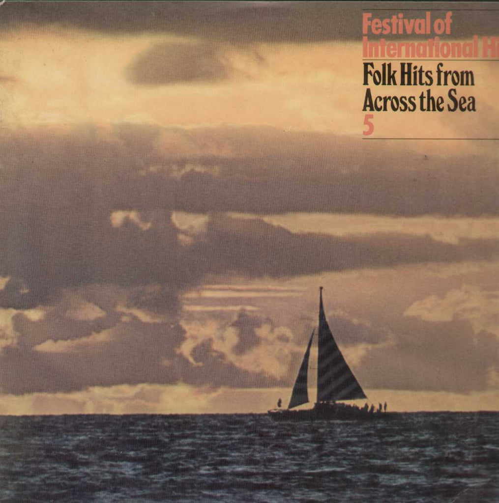 Festival Of International Hits Folks Hits From Across The Sea 5 English Vinyl LP