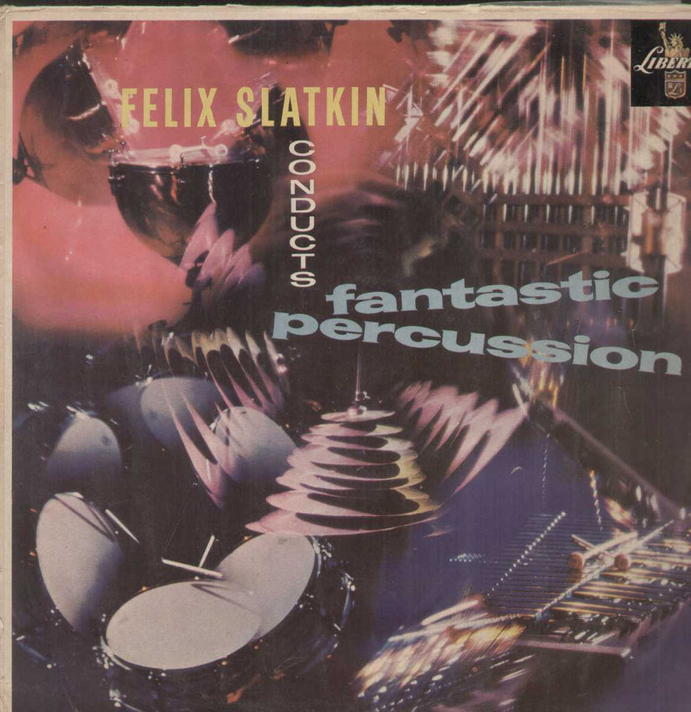 Felix Slatkin Conducts Fantastic Percussion English Vinyl LP- First Press