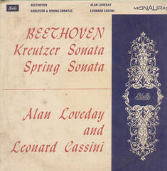 Beethoven Kreutzer And Spring Sonatas Alan Loveday Leonard Cassini English Vinyl LP
