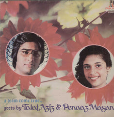 A Team Come True Geets By Talat Aziz And Penaaz Mazani Bollywood Vinyl LP