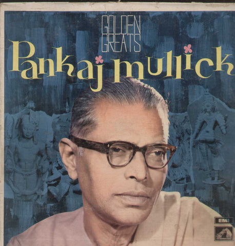 Golden Greats Pankaj Mullick Bollywood Vinyl LP