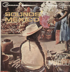 Sound Mexico Tony Mottola English Vinyl LP