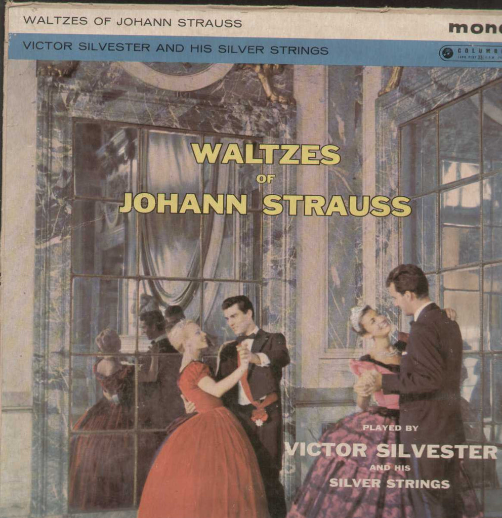 Waltzes Of Johann Strauss Victor Silverster And His Silver Strings English Vinyl LP