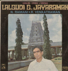 Violin Venu Veene Lalgudi G. Jayaraman N. Ramani. R. Venkatraman Bollywood Vinyl LP- First Press