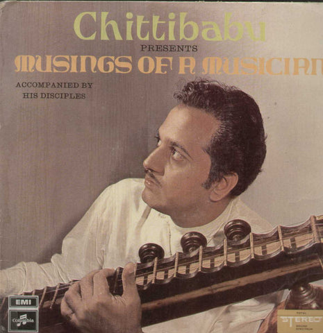 Chittibabu Musings Of A Musician Bollywood Vinyl LP
