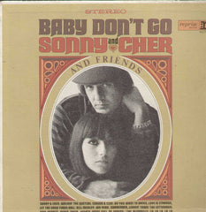 Baby Don't Go Sonny And Cher And Friends English Vinyl LP