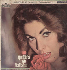 50 Guitars Go Italiano The 50 Guitars Of Tommy Garrett English Vinyl LP