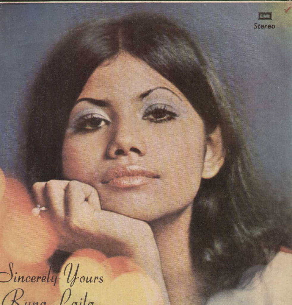 Sincerely Yours Runa Laila Bollywood Vinyl LP