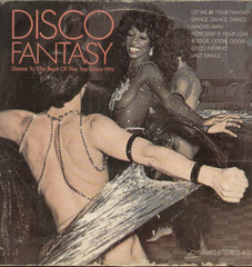 Disco Fantasy Cance To The Beat Of The Top Disco Hits - English Bollywood Vinyl LP