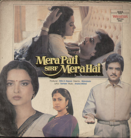 Mera Pati Sirf Mera Hai 1990 - Hindi Bollywood Vinyl LP