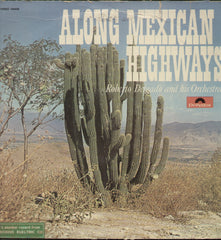 Along Mexican Highways Roberto Delgado And Orchestra - English Bollywood Vinyl LP