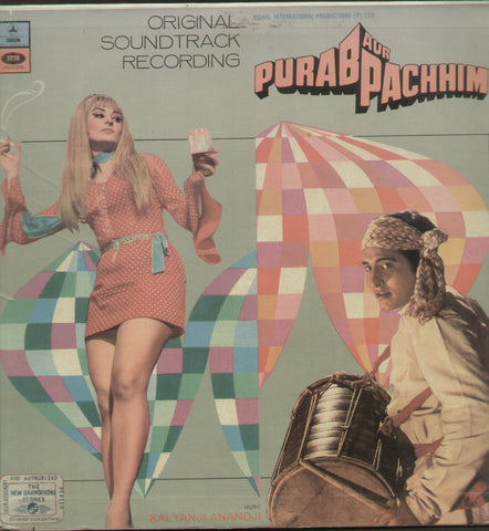 Purab Aur Pachhim - Hindi Bollywood Vinyl LP