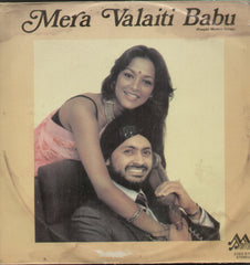 Mera Valaiti Babu - Hindi Bollywood Vinyl LP