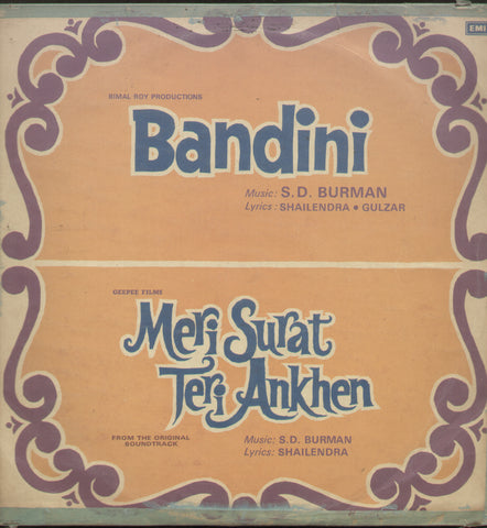 Bandini and Meri Surat Teri Ankhen - Hindi Bollywood Vinyl LP