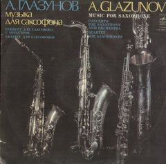 A. Glazunov Music For Saxophone - English Bollywood Vinyl LP
