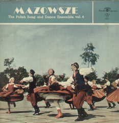 Mazowsze The Polish and Dance Ensemble Vol. 4 - English Bollywood Vinyl LP
