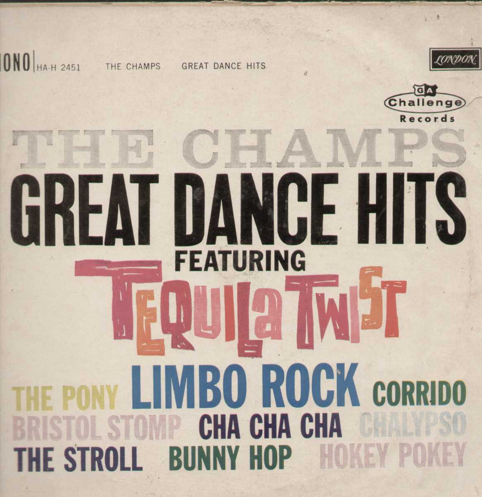 CHAMPS GREAT DANCE HITS TEQUILA TWIST  1962 English Vinyl LP