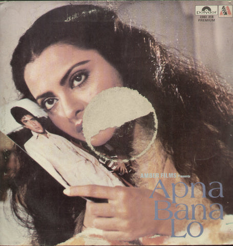 Apna Bana Lo - Hindi Bollywood Vinyl LP