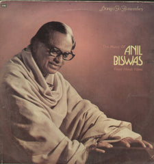 The Music of Anil Biswas From Hindi Films - Hindi Bollywood Vinyl LP
