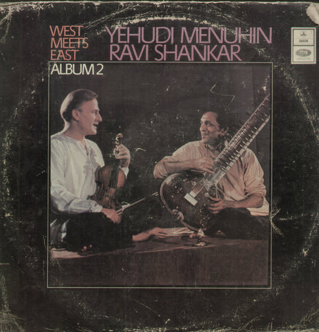 Yehudi Menuhin Ravi Shankar West Meets East - Instrumental Bollywood Vinyl LP