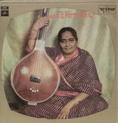 Carnatic Songs By Smt. D.K. Pattammal - Classical Bollywood Vinyl LP