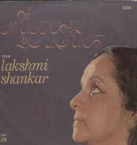 A Musical Bouquet Fro Lakshmi Shankar - Classical Bollywood Vinyl LP