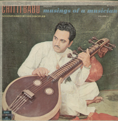 Chitti Babu Musings of a Musician - Classical Bollywood Vinyl LP