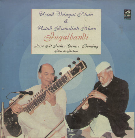 Ustad Vilayat Khan and Ustad Bismillah Khan Jugalbandi Live at Nehru Centre, Bombay - Classical Bollywood Vinyl LP - Dual LPs