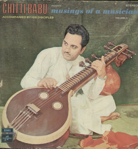 Chittibabu Musings of a Musician - Classical Bollywood Vinyl LP