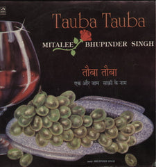 Bhupinder and Mitalee Singh -Tauba Tauba - Indian Vinyl LP