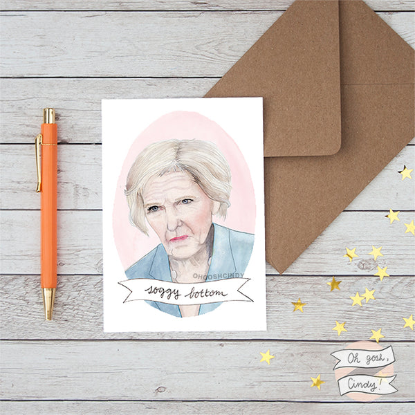 Mary Berry ''Soggy bottom'' greeting card