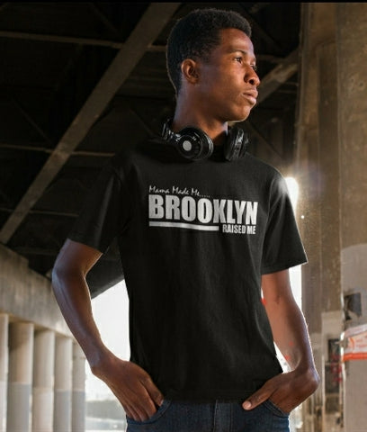 Brooklyn Raised Me Tee