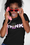 Think Like A Queen tee