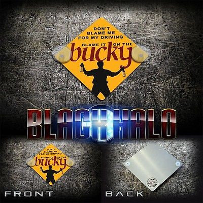 BUCKFAST: BLAME IT ON THE BUCKY METAL CAR/WINDOW SIGN - Black Halo Design  - 1