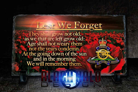 The Regiment Of The Royal Artillery: Lest We Forget Natural Rock Slate (120mm x 220mm) #POPPY - Black Halo Design