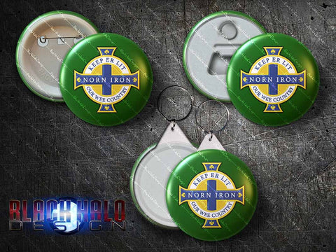 Northern Ireland:Keep Er Lit Our Wee Country: Norn Iron: Large 58mm Metal Pin Badge, Magnet, Keyring