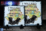I Walked The Walk: Op-Banner: Natural Rock Slate with Stands