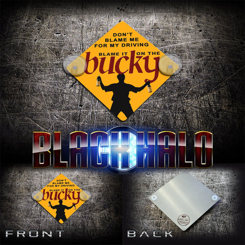 Buckfast Tonic Wine Blame It On The Bucky Metal Car Window Sign and  Suction Cups - Black Halo Design