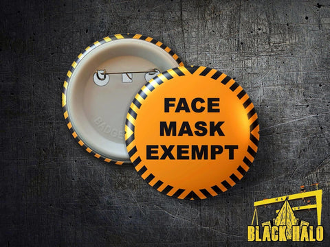 Face Mask Exempt: Large 58mm Metal Pin Badge